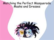 Matching the Perfect Masquerade Masks and Dresses