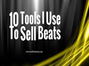 The 10 Tools To Sell More Beats With
