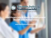 Healthcare Jobs & Medical Employment - Health Jobs Nationwide