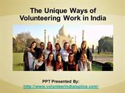 The unique ways of Volunteering work in India