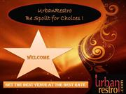 Book Wedding venues, marriage halls and Caterers through UrbanRestro.