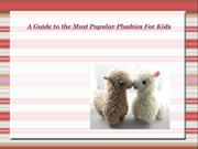 A Guide to the Most Popular Plushies For Kids