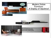 Modern Italian Furniture - A Display of Opulence