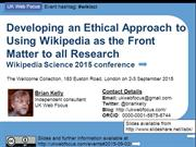 Developing an Ethical approach to using Wikipedia