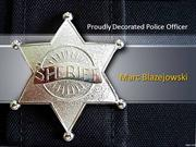 Marc Blazejowski: Proudly Decorated Police Officer