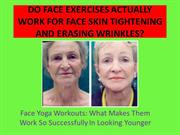 Do Face Exercises Really Work?