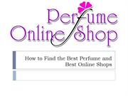 How to Find the Best Perfume and Best Online Shops