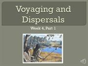 Week 4, Part 1 Voyages and Dispersals