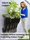Exclusive Vertical Gardening Ideas from Living Holmes Design
