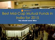 Best Mid-Cap Mutual Funds in India for 2015