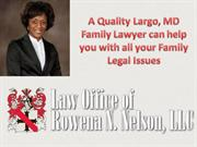 Largo, MD Family Lawyer can help you with all your Family Legal Issues