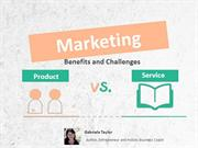 Product vs. Service Marketing Benefits and Challenges