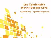 Use Comfortable Marine Bungee Cord