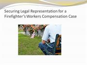 Securing Legal Representation for a Firefighter's Workers Compensation