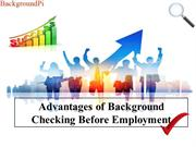 Advantages of Background Checking Before Employment