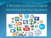 5-Reasons-to-Choose-Digital-Marketing-for-Your-Business