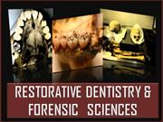 RESTORATIVE DENTISTRY & FORENSIC SCIENCES