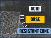 ACID BASE RESISTANT ZONE