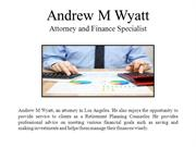 Andrew M Wyatt-Attorney and Finance Specialist