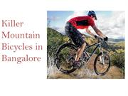 Killer Mountain Bicycles in Bangalore