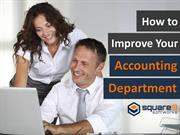 How To Improve Your Accounting Department