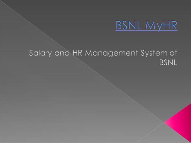 BSNL Myhr Payroll Management |authorSTREAM