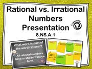Rational vs. Irrational Presentation