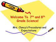 Welcome To  7th and 8th Grade Science!