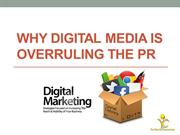 Why Digital Media is Overruling the PR