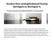 Dustless floor sanding Hardwood Flooring Barrington IL  Barrington IL