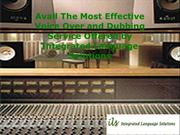 Avail The Most Effective Voice Over and Dubbing Service Offered by Int