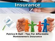 Tips For Affordable Homeowners Insurance | Patrice N Hall