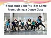 Therapeutic Benefits That Come From Joining a Dance