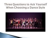 Three Questions to Ask Yourself When Choosing a Dance Style
