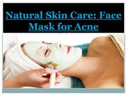 Natural Skin Care Face Mask for Acne
