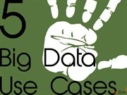 5 Big Data use cases