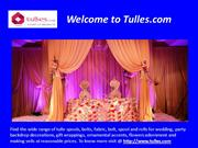 Finest Tulles Fabric for Decoration Purposes