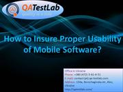 How to Insure Proper Usability of Mobile Software?