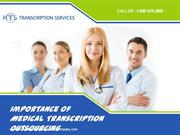 Importance of Medical Transcription Outsourcing