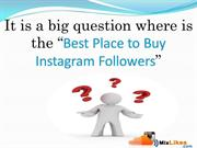 The Best Place to Buy Instagram Followers