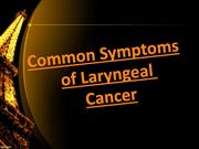 Common Symptoms of Laryngeal Cancer