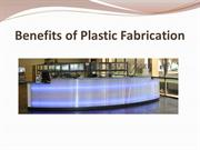 Benefits of Plastic Fabrication