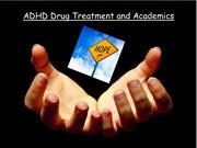 ADHD Drug Treatment and Academics