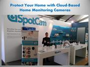Protect Your Home with Cloud-Based Home Monitoring Cameras