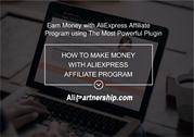 Earn Money with AliExpress Affiliate Program using The Most Powerful P