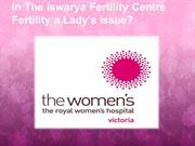 In-The-Iswarya-Fertility-Centre-Fertility-a-Lady's
