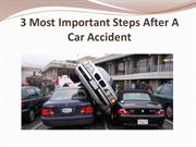 3 Most Important Steps After A Car Accident