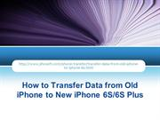 How to Transfer Data from iPhone to New iPhone 6S