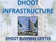 Dhoot Infrastructure- DHOOT BUSINESS CENTER