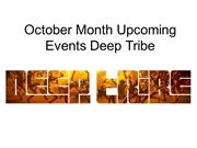 October Month Upcoming Events Deep Tribe